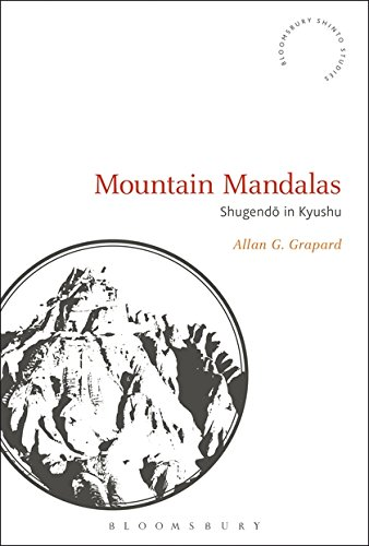 Mountain Mandalas: Shugendo in Kyushu (Bloomsbury Shinto Studies)