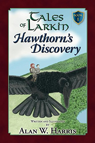 Tales of Larkin: Hawthorn's Discovery second edition (The Tales of Larkin Book 1) by [Harris, Alan]