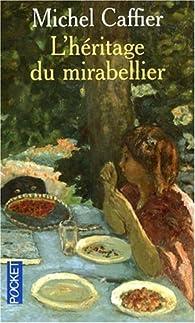 L'héritage du mirabellier par Michel Caffier