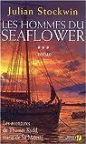 Les hommes du Seaflower, Tome 3 : par Stockwin