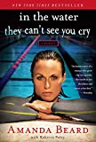 In the Water They Can't See You Cry: A Memoir