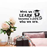 Regiser Vinyl Wall Decals Quotes Sayings Words Art Deco Lettering Inspirational What We Learn Becomes A Part of Who We are Quotes Owl Doctor for Classroom Nursery Kids Room