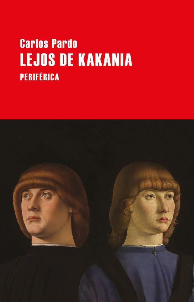 Amazon.fr - Lejos De Kakania - Pardo, Carlos - Livres