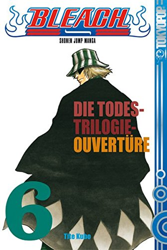Bleach, Band 6: Die Todes-Trilogie-Ouvertüre