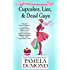 Cupcakes, Lies, and Dead Guys (An Annie Graceland Cozy Mystery Book 1)