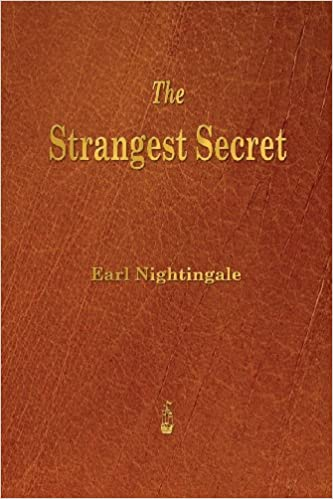 The Strangest Secret Amazonde Earl Nightingale Bücher