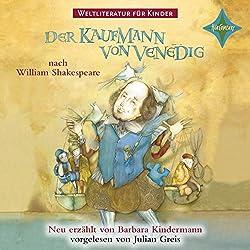 Der Kaufmann von Venedig (Weltliteratur für Kinder)