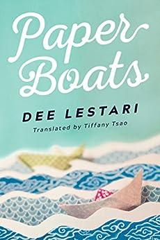 Paper Boats by [Lestari, Dee]