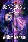 Rendering of Souls