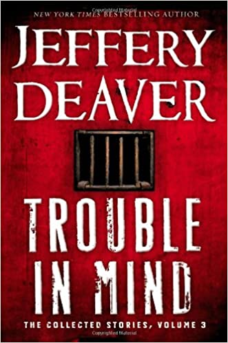 Image result for trouble in the mind jeffery deaver