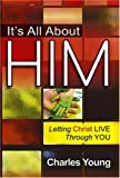 It's All about Him, Charles Young, 1599793520