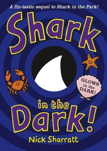 (Shark in the Dark by Nick Sharratt (2009-09-03))