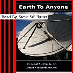 Earth to Anyone | Robert McCoin Jr. S.C.