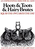 Hoots and Toots and Hairy Brutes, Larry Schles, 0915190567