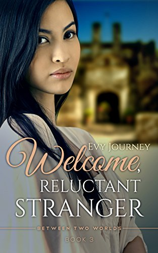 Welcome, Reluctant Stranger by Evy Journey