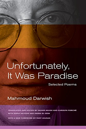 Unfortunately, It Was Paradise: Selected Poems by University of California Press
