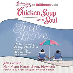 Chicken Soup for the Soul: True Love Audiobook