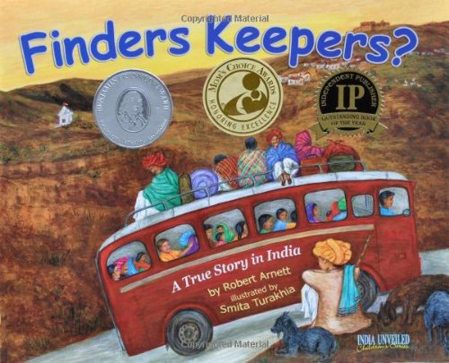 Finders Keepers?: A True Story (India Unveiled Childrens Series) [Idioma Inglés]