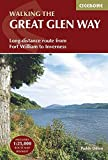 The Great Glen Way: Fort William to Inverness Two-Way Trail Guide (Guidebook & OS Map Booklet) (Cicerone Trail Guides)