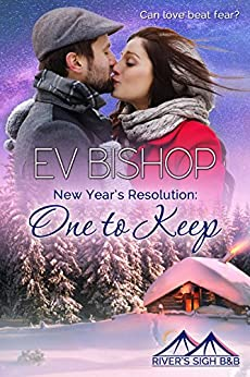 New Year's Resolution: One To Keep (River's Sigh B & B) by [Bishop, Ev]