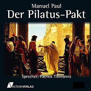 Der Pilatus-Pakt Hörbuch