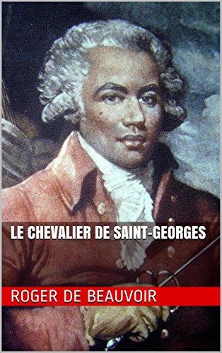 Amazon Le Chevalier De Saint Georges French Edition Ebook