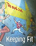 Keeping Fit, Barbara Sheen, 1403497028