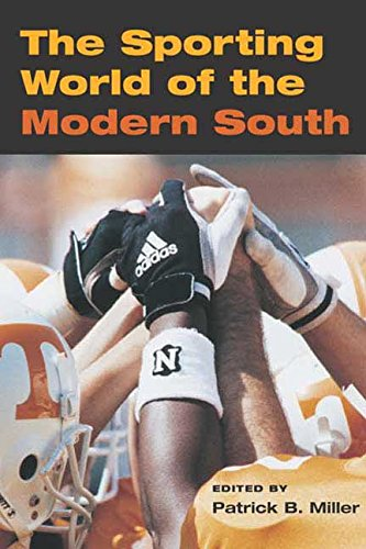 Books : The Sporting World of Modern South (Sport and Society)
