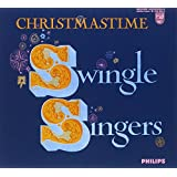CHRISTMASTIME Swingle Singers