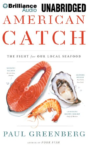 American Catch: The Fight for Our Local Seafood by Brilliance Audio
