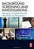 img - for Background Screening and Investigations: Managing Hiring Risk from the HR and Security Perspectives by W. Barry Nixon SPHR (2008-04-02) book / textbook / text book