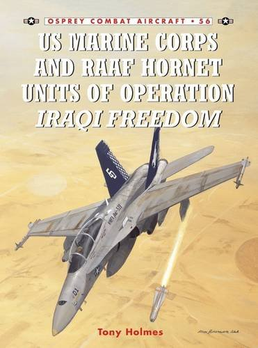Read Online US Marine Corps and RAAF Hornet Units of Operation Iraqi Freedom (Combat Aircraft) PDF