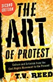 A second edition of the classic introduction to arts in social movements, fully updated and now including Black Lives Matter, Occupy Wall Street, and new digital and social media forms of cultural resistance      The Art of Protest, first pub...