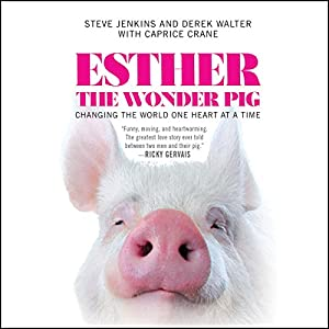 Esther the Wonder Pig Hörbuch
