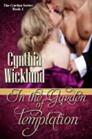 In the Garden of Temptation (The Garden Series Book 1) Front Cover