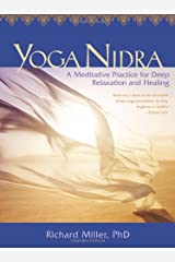 Yoga Nidra: A Meditative Practice for Deep Relaxation and Healing Paperback