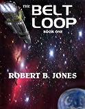 The Belt Loop (Book One)