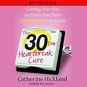 The 30-Day Heartbreak Cure Audiobook