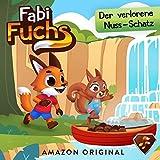 Fabi Fuchs und der verlorene Nuss-Schatz: Fabi