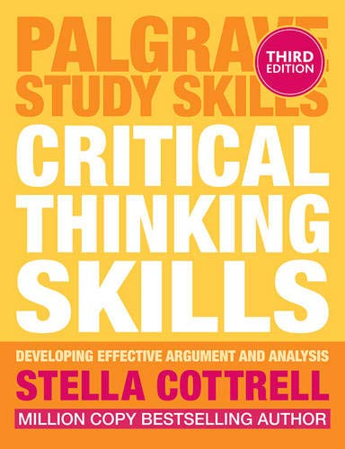 Looking for a critical thinking skills stella cottrell? Have a look at this 2019 guide!
