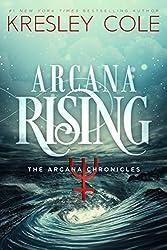 Arcana Rising (The Arcana Chronicles Book 5)