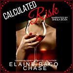 Calculated Risk | Elaine Raco Chase