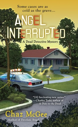 Angel Interrupted (A Dead Detective Mystery Book 2)