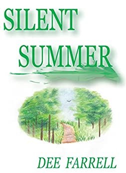 Silent Summer by [Farrell, Dee]