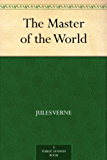 The Master of the World (English Edition)