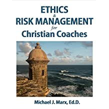 Ethics & Risk Management for Christian Coaches