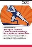 Principios Teóricos Orientación-Aprendizaje de la Medicina Del Deporte, Omar Ramon Reyes Morales, 3844349227
