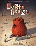 Lost and Found: Three by Shaun Tan (Lost and Found Omnibus)