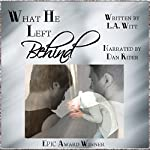 What He Left Behind | L.A. Witt