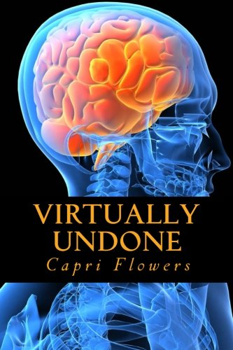 Book: Virtually Undone by Capri Flowers